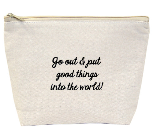 o Out and Put Good Things Into the World Canvas Bag by Jules