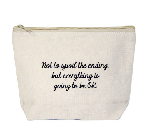 Not To Spoil The Ending But Everything Is Going To Be OK Canvas Bag