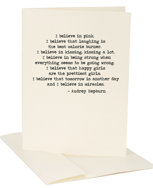 Believe In Pink (Audrey Hepburn quote) Greeting Card by Jules