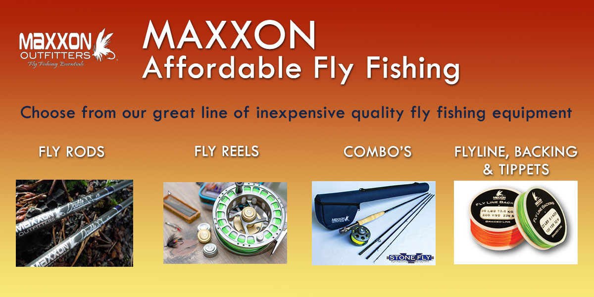 Maxxon Fly Fishing Equipment