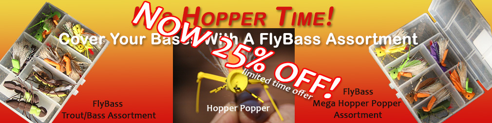 25% Off FlyBass Hopper Popper Selections