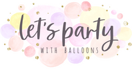 Let's Party With Balloons