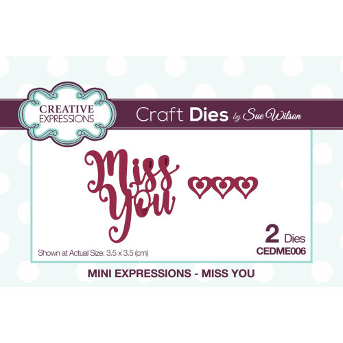 Creative Expressions Mini Expressions Miss You