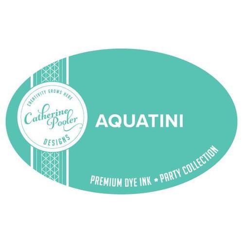 Catherine Pooler Premium Dye Ink Party Collection  Aquatini