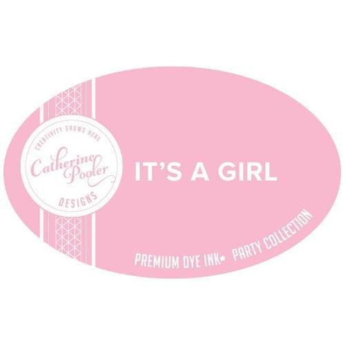 Catherine Pooler Dye Ink It's a Girl Party Collection