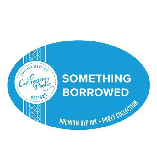 Catherine Pooler Dye Ink Something Borrowed Party Collection
