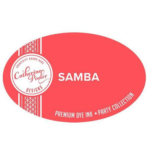 Catherine Pooler Dye Ink Samba Party Collection