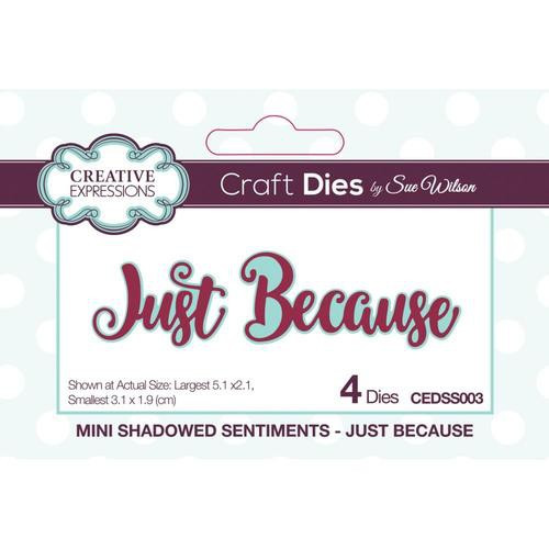 Creative Expressions Dies Mini Shadowed Sentiments Just Because