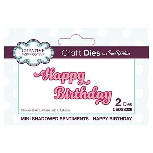 Creative Expressions Dies Mini Shadowed Sentiments Happy Birthday
