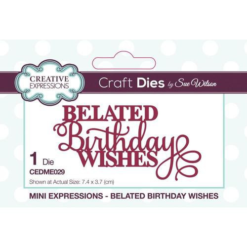 Creative Expressions Dies Mini Expressions Belated Birthday Wishes