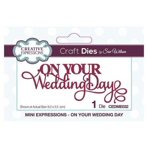 Creative Expressions Dies Mini Expressions On Your Wedding Day
