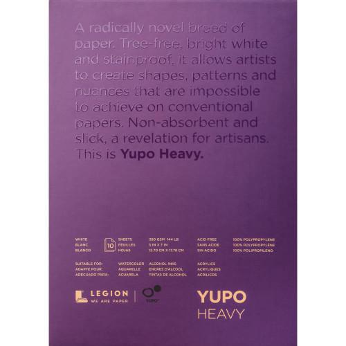 "Yupo heavy weight 5 x 7"""