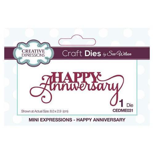 Creative Expressions Mini Expressions Happy Anniversary