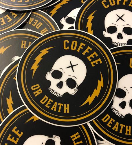 Coffee or Death Sticker