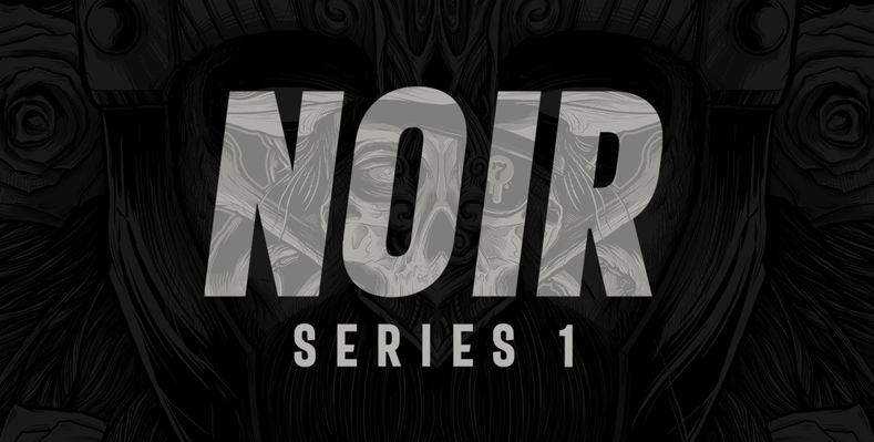 Noir Series 1