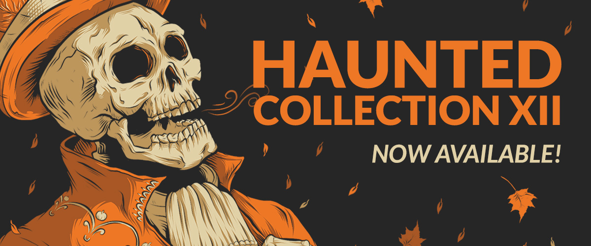 Haunted Collection XII
