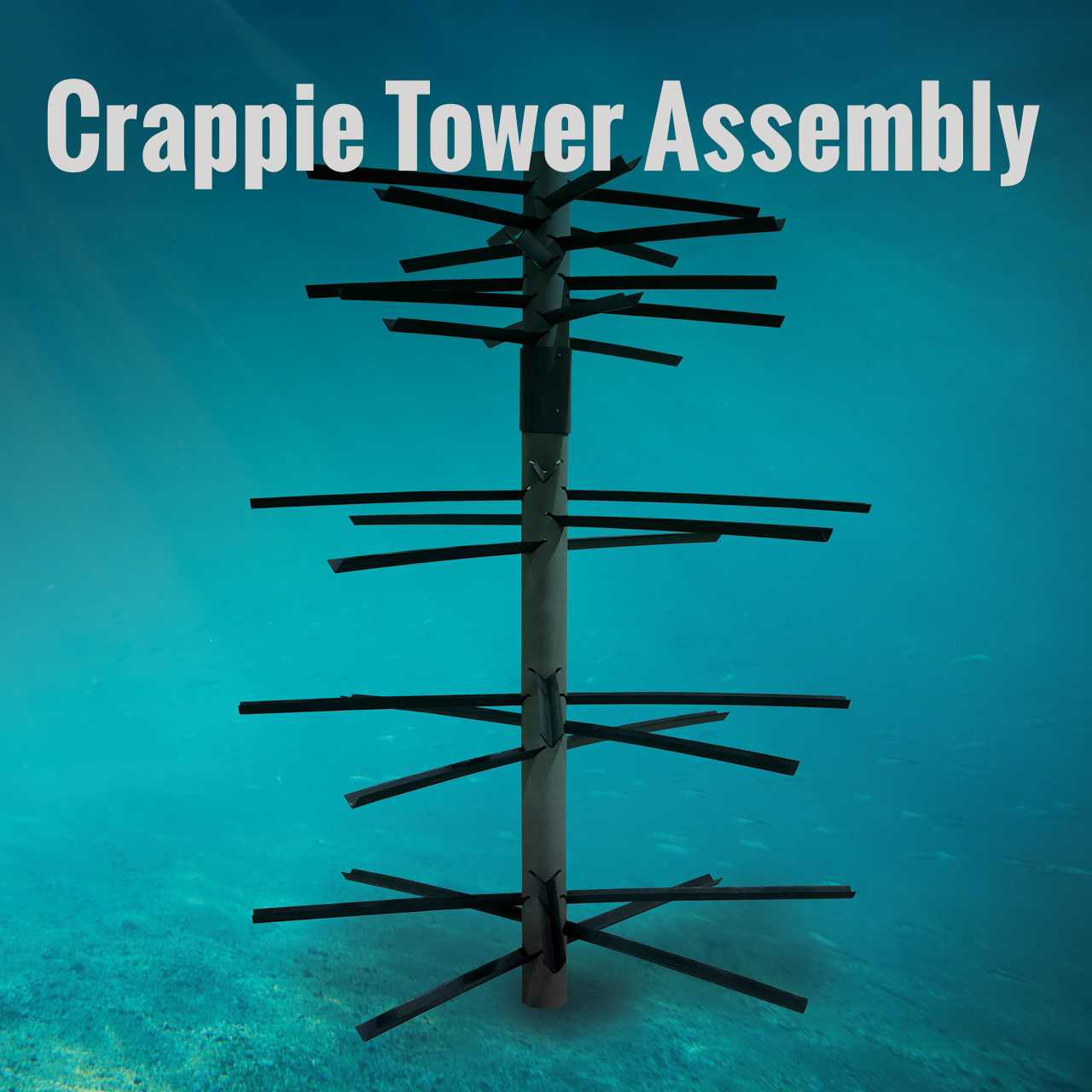 Crappie Tower Assembly Instructions