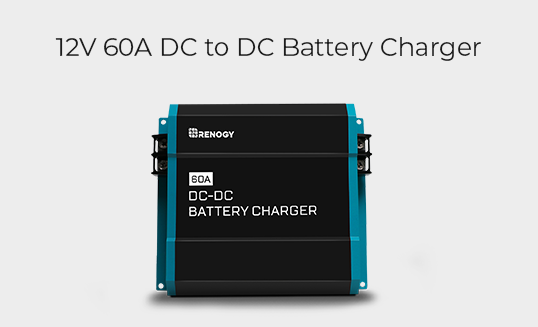 12V 60A DC to DC Battery Charger