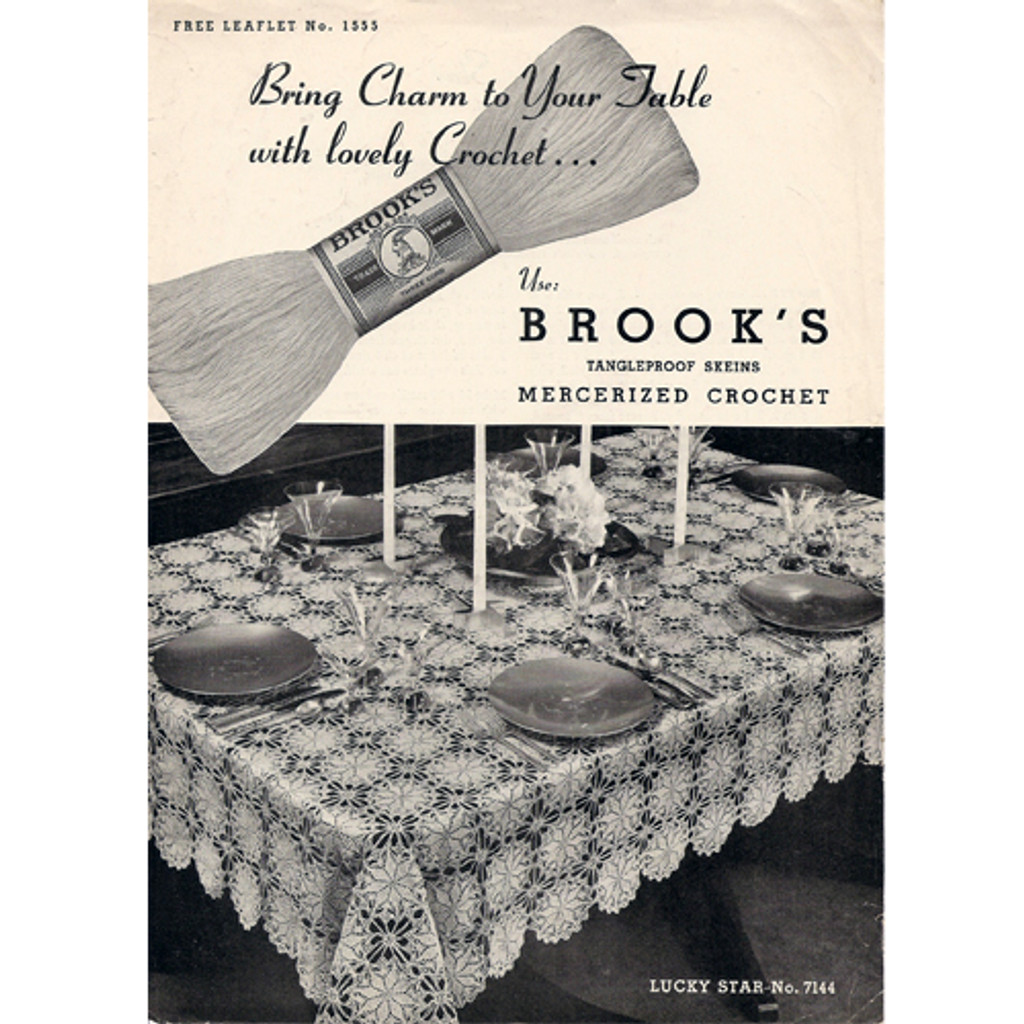 Crochet Tablecloth Leaflet, American Thread 1555