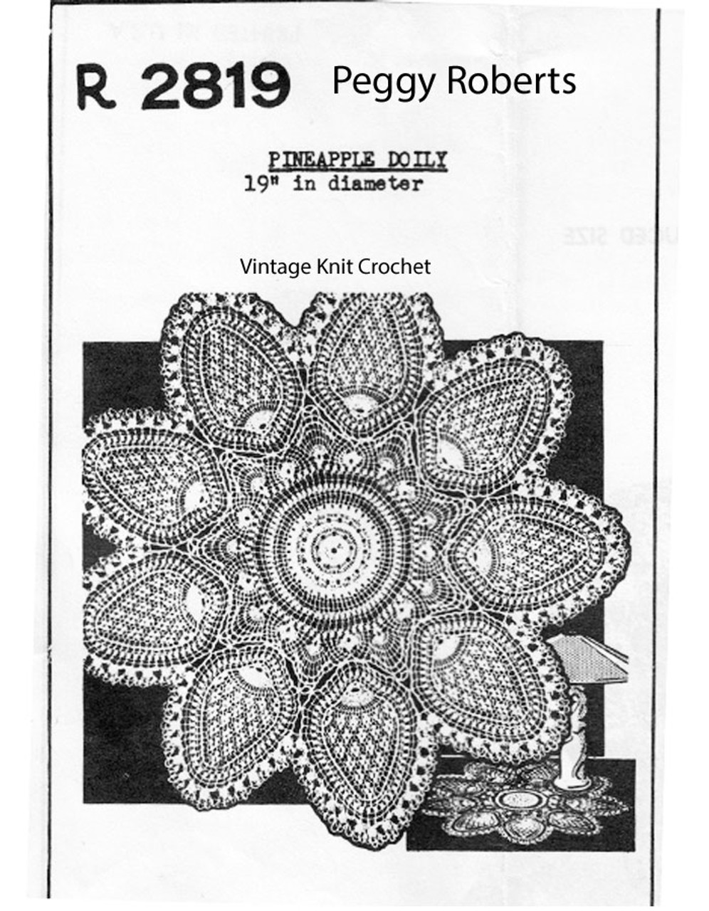 Pineapple Centerpiece Crochet Doily, Peggy Roberts R-2819
