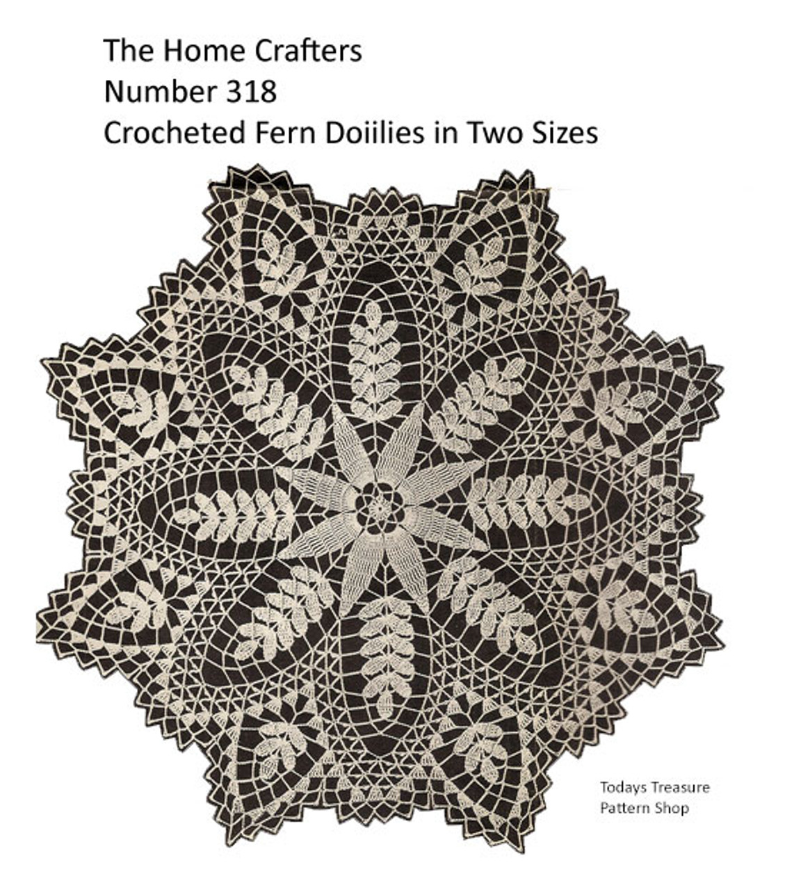 Vintage Fern Crocheted Doily Pattern, Homecrafters 318