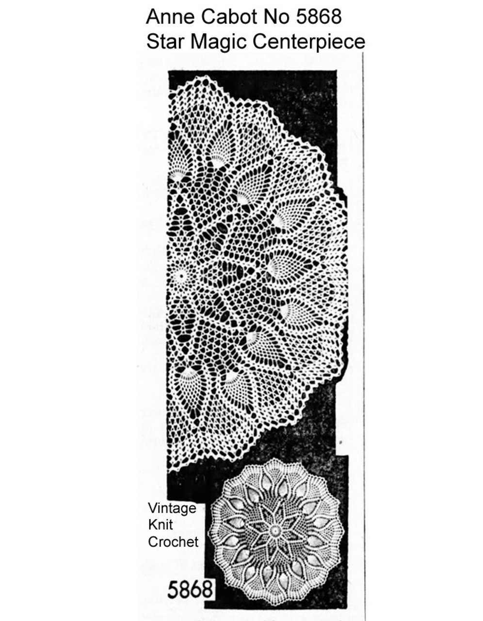 Crochet Star Centerpiece Doily Pattern, Anne Cabot 5868