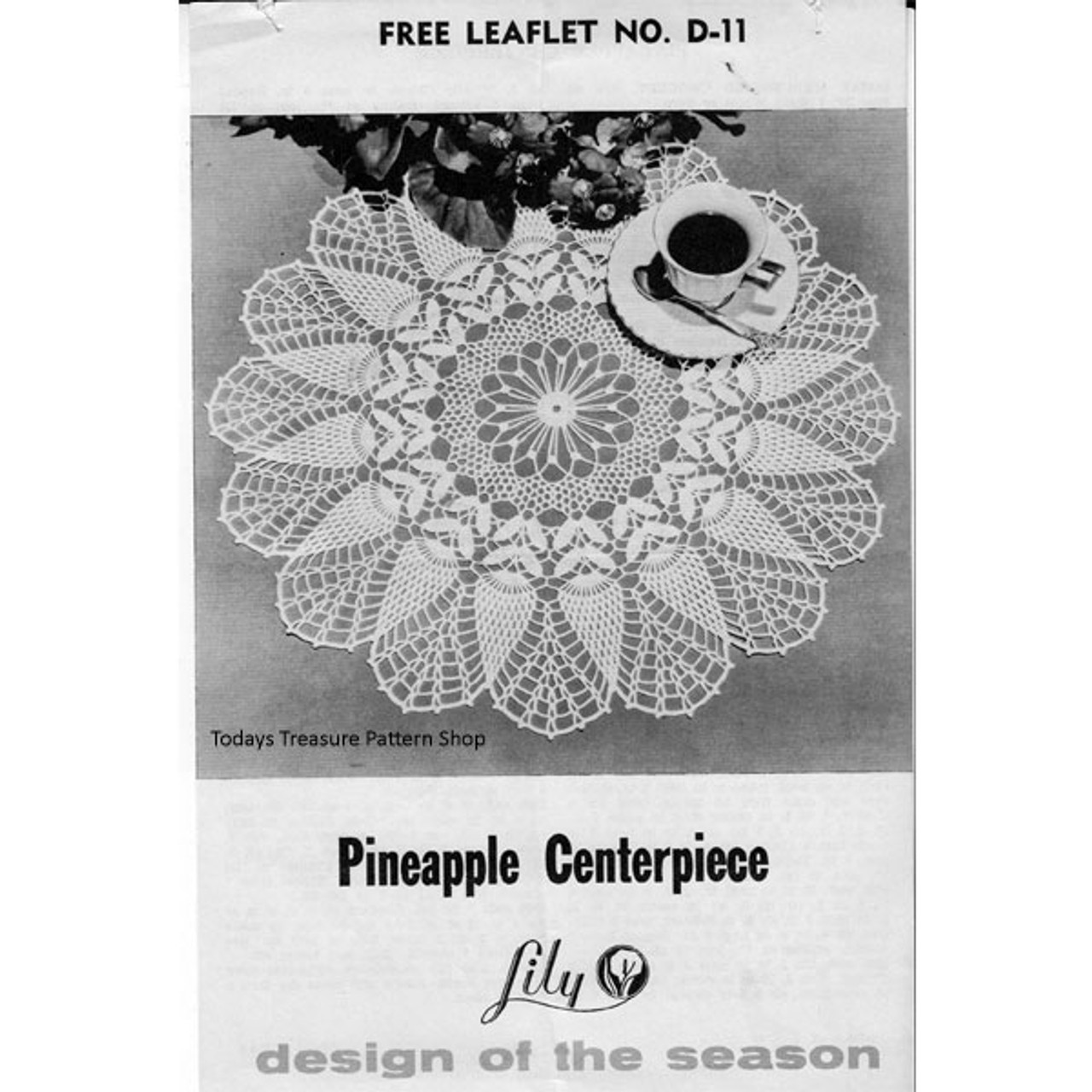 Pineapple Centerpiece Crochet Doily Pattern from Lily Mills