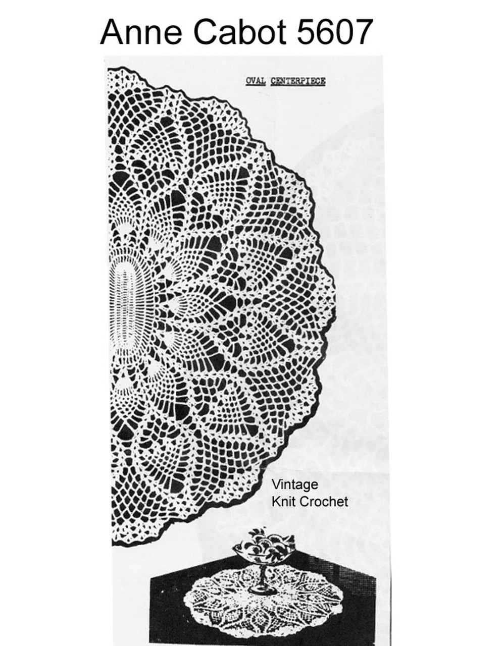 Large Oval Pineapple Doily Pattern, Anne Cabot 5607