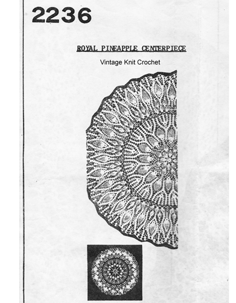Crocheted Royal Pineapple Doily Pattern, Mail Order 2236