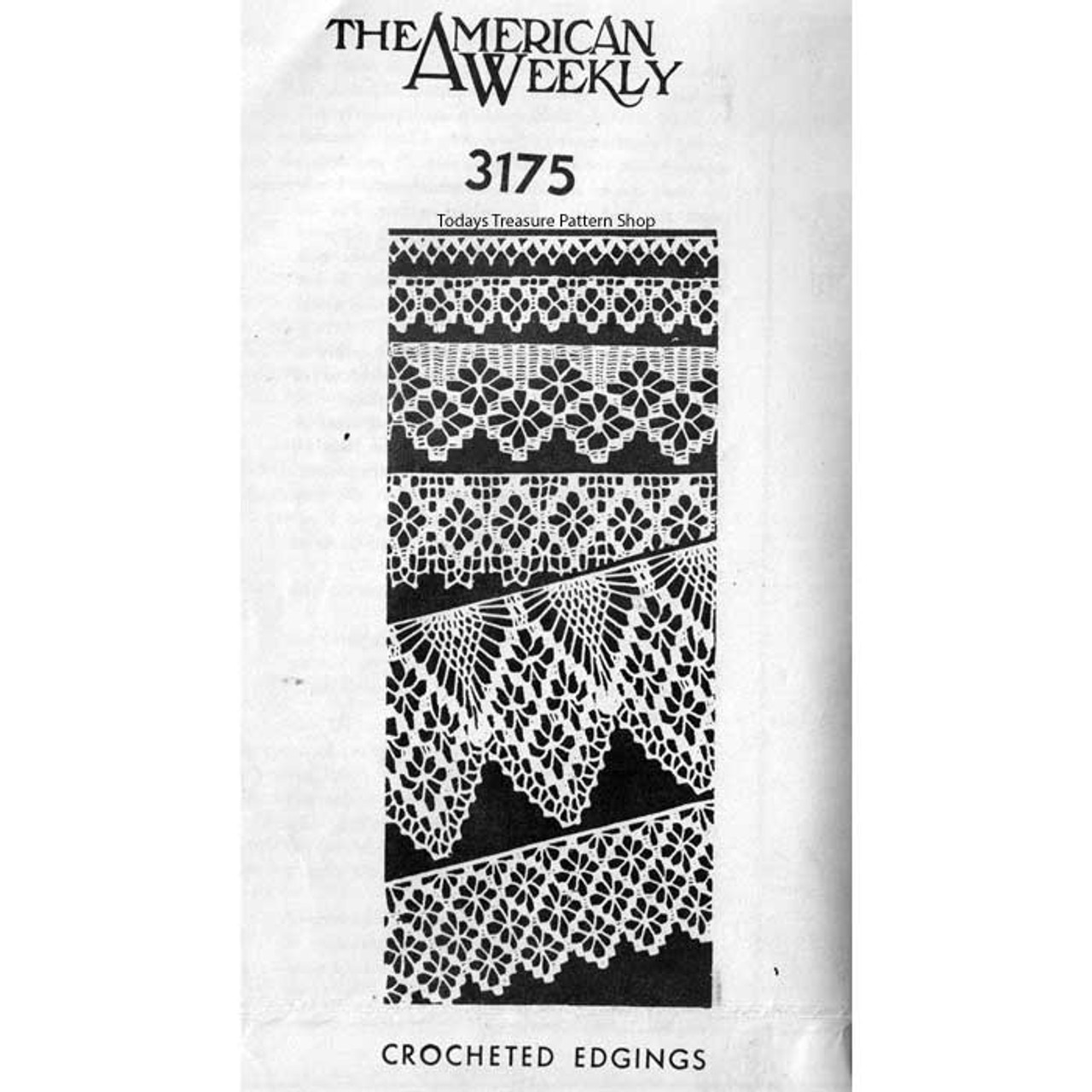 Mail Order Crocheted Edgings Pattern American Weekly 3175