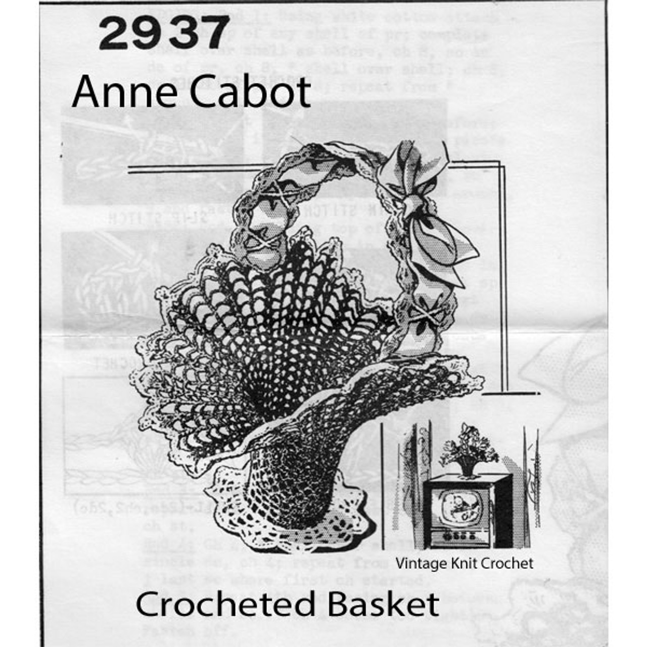 Crocheted Basket Pattern, 13 inches, Mail Order 2937