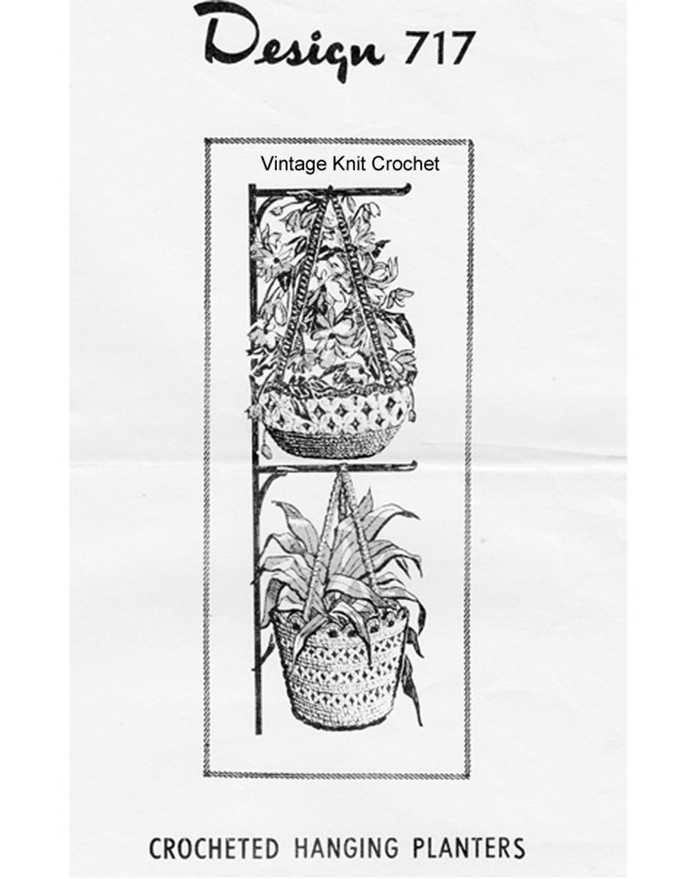 Crochet Hanging Basket Planter Pattern, Mail Order 717