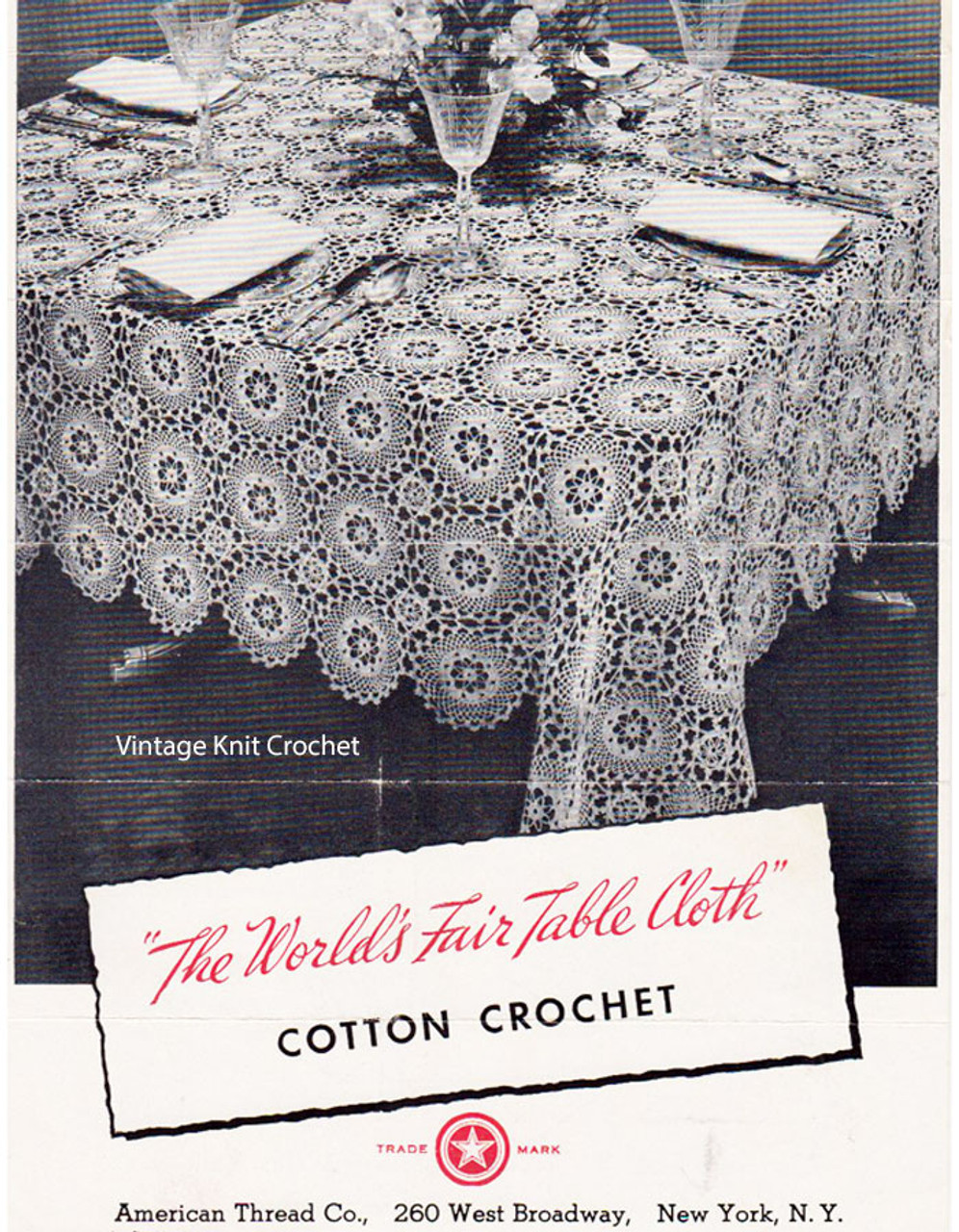 Round Medallion Crochet Tablecloth Pattern, Worlds Fair