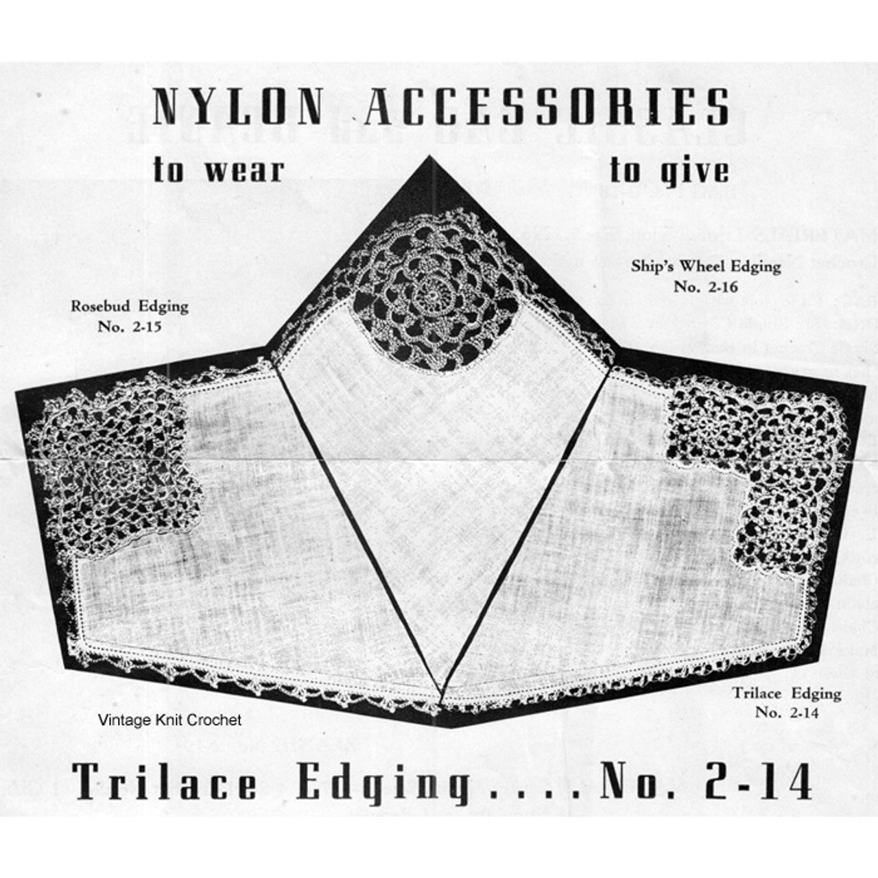Leeward Mills Crochet Edging Pattern, Nylon Accessories