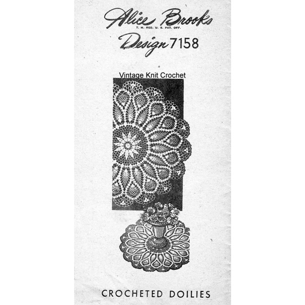 Crocheted Pineapple Doilies Pattern in six sizes; design 7158