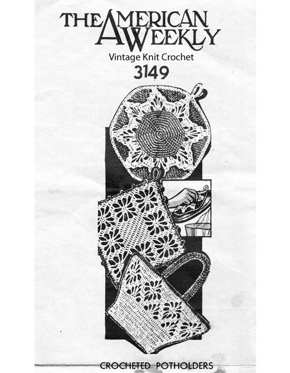 Mail Order Crochet Potholders Pattern No 3149