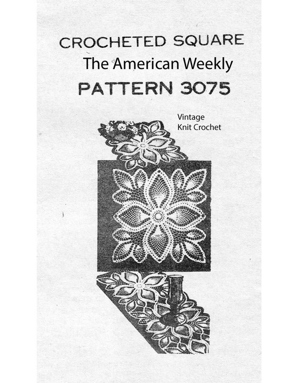 Large Pineapple Square Pattern, American Weekly 3075