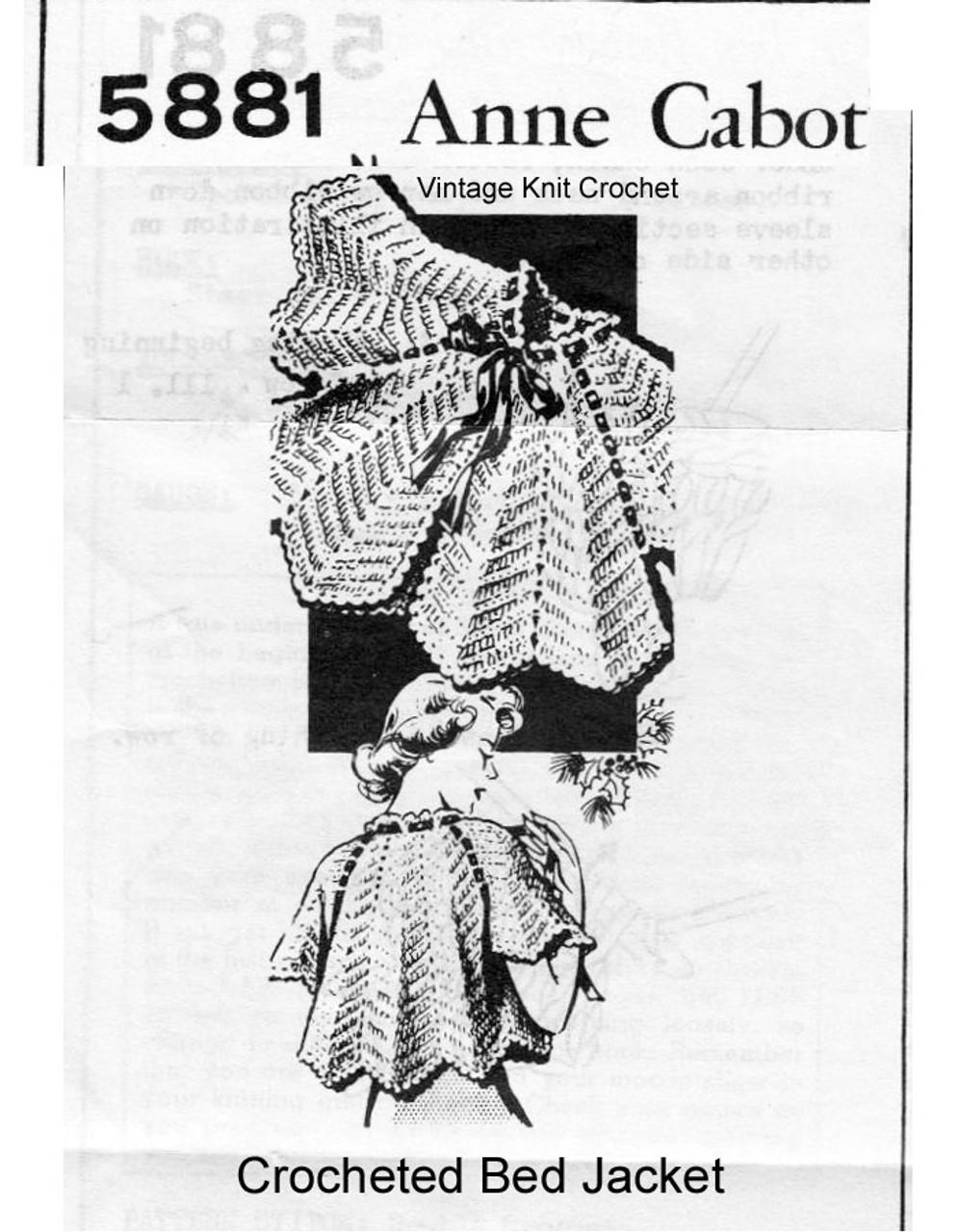 Easy Crochet Bedjacket Pattern, Anne Cabot 5881