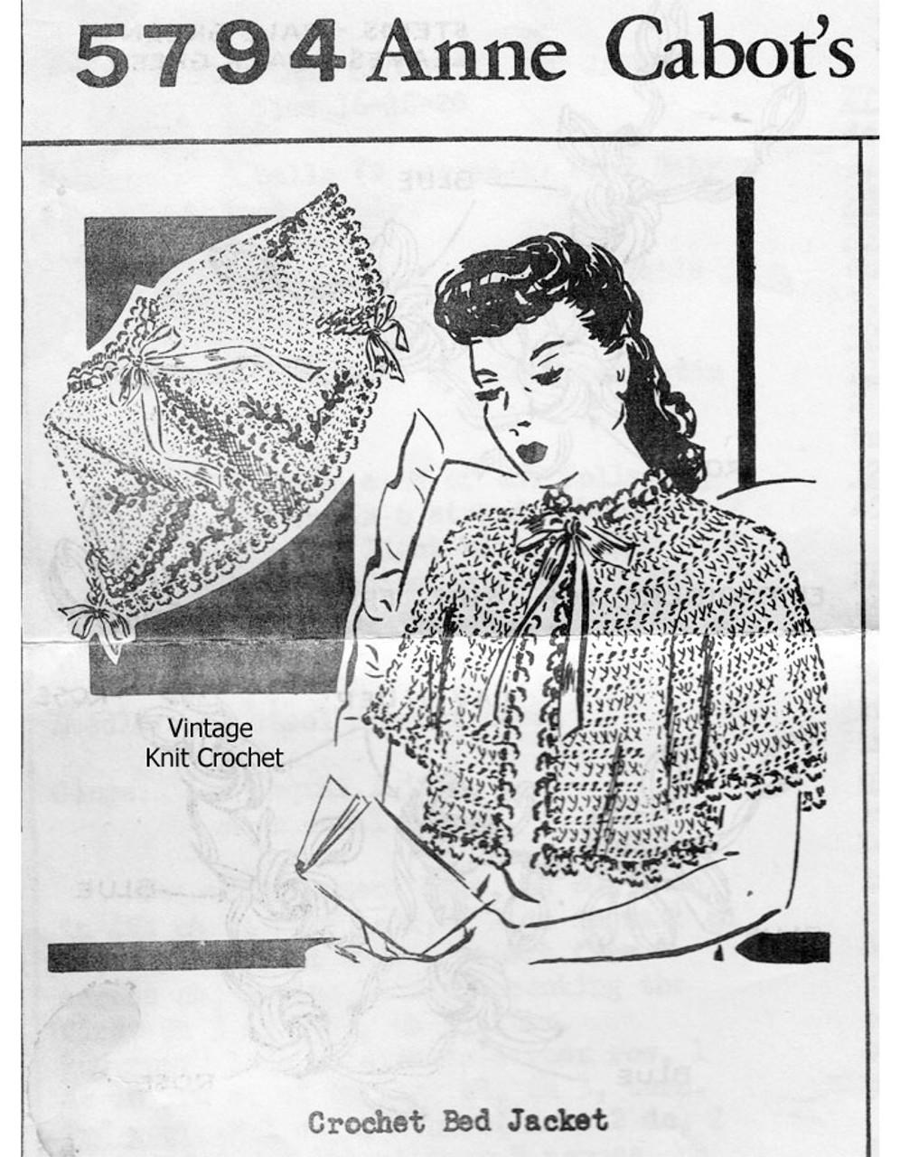 Vintage Crochet Lace Bed Jacket Pattern, Anne Cabot 5794