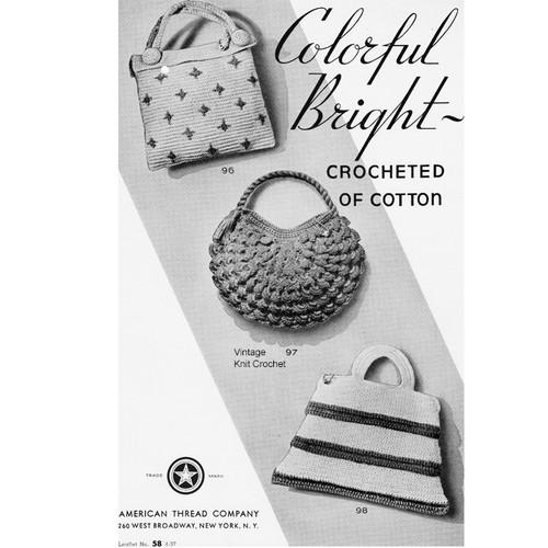Vintage Crochet Handbags Pattern in Mercerized Crochet and Knitting Cotton