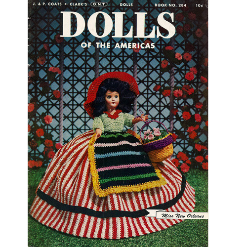 Coats Clark's Book 284 Dolls of the Americas