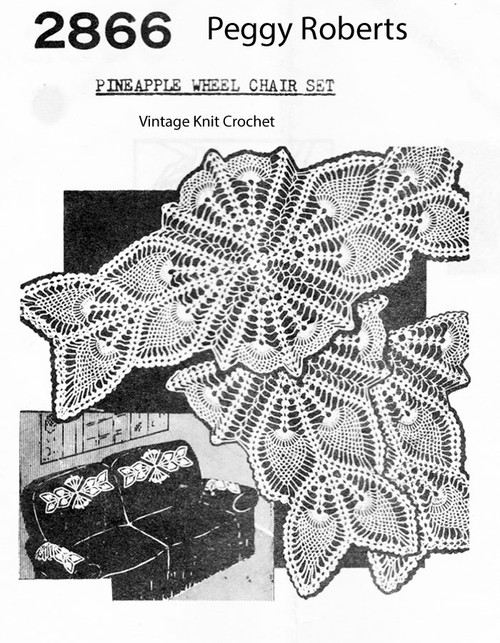 Crocheted Pineapple Wheel Chair Doily Pattern No 2866