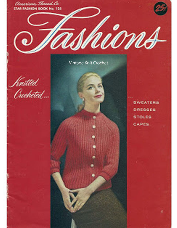 American Thread Book 125, Fashions Knitted and Crocheted