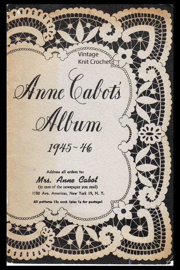 Anne Cabot Needlework Album 1945-46 patterns