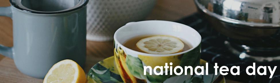 Happy National Tea Day