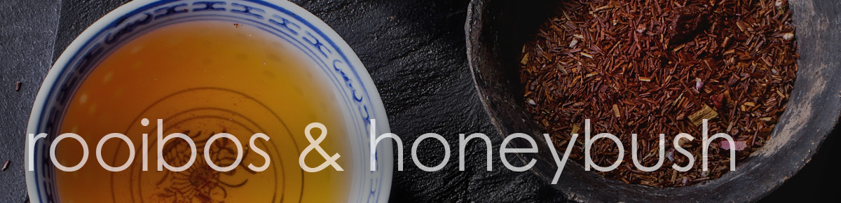 Rooibos and Honeybush from Jenier World of Teas