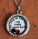 """""""As long as I'm living my baby you'l be"""" Floating Locket"""