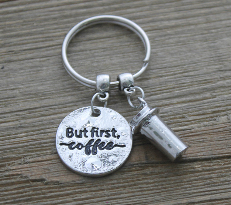 But first, Coffee - Key Chain