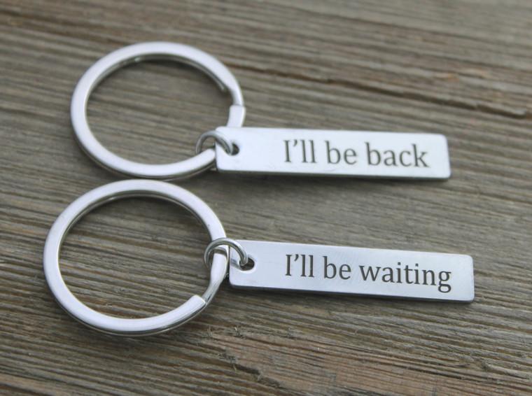 I'll be back / I'll be waiting - Key chain set