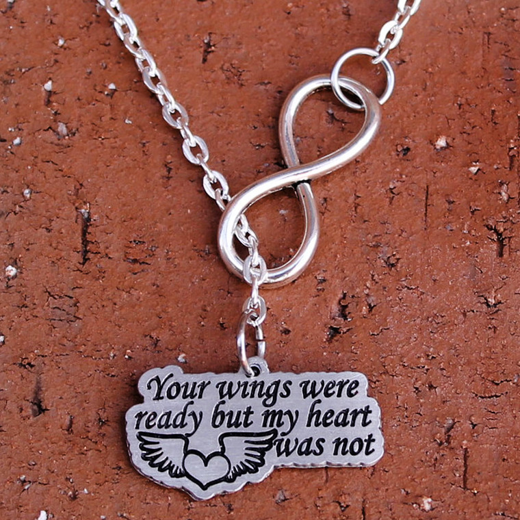 """Infinity Necklace - """"Your wings were ready but my heart was not"""""""